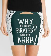 Why Are Pirate??? Mini Skirt