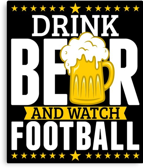 Drink Beer And Watch Football Cool T Shirt Gift by BBPDesigns