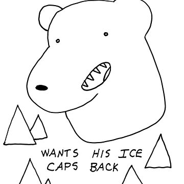 Polar Bear wants his Ice caps back by DiabolickalPLAN