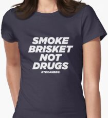 1527c30195 Smoke Brisket Not Drugs Funny Gift T-Shirt Fitted T-Shirt