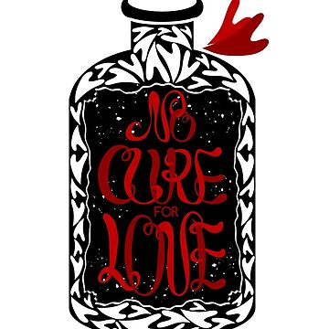 """No cure for love typographic"" poster by Umi-ko"