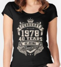 Born in February 1978 - 40 Years of Being Awesome Women's Fitted Scoop T-Shirt