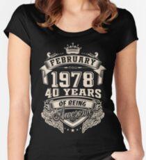 Camiseta entallada de cuello redondo Nacido en febrero de 1978 - 40 años de ser impresionante
