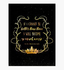 Bookish Quote - The Cruel Prince (Holly Black) Photographic Print