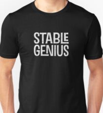 Stable Genius Funny Shirt Unisex T-Shirt
