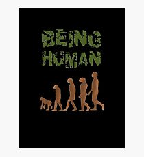 Being Human - Devolution Photographic Print