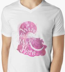 We're All Mad Here V-Neck T-Shirt