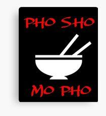 PHO SHO MO FO Canvas Print