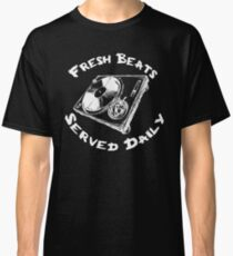 Fresh Beats Served Daily Classic T-Shirt