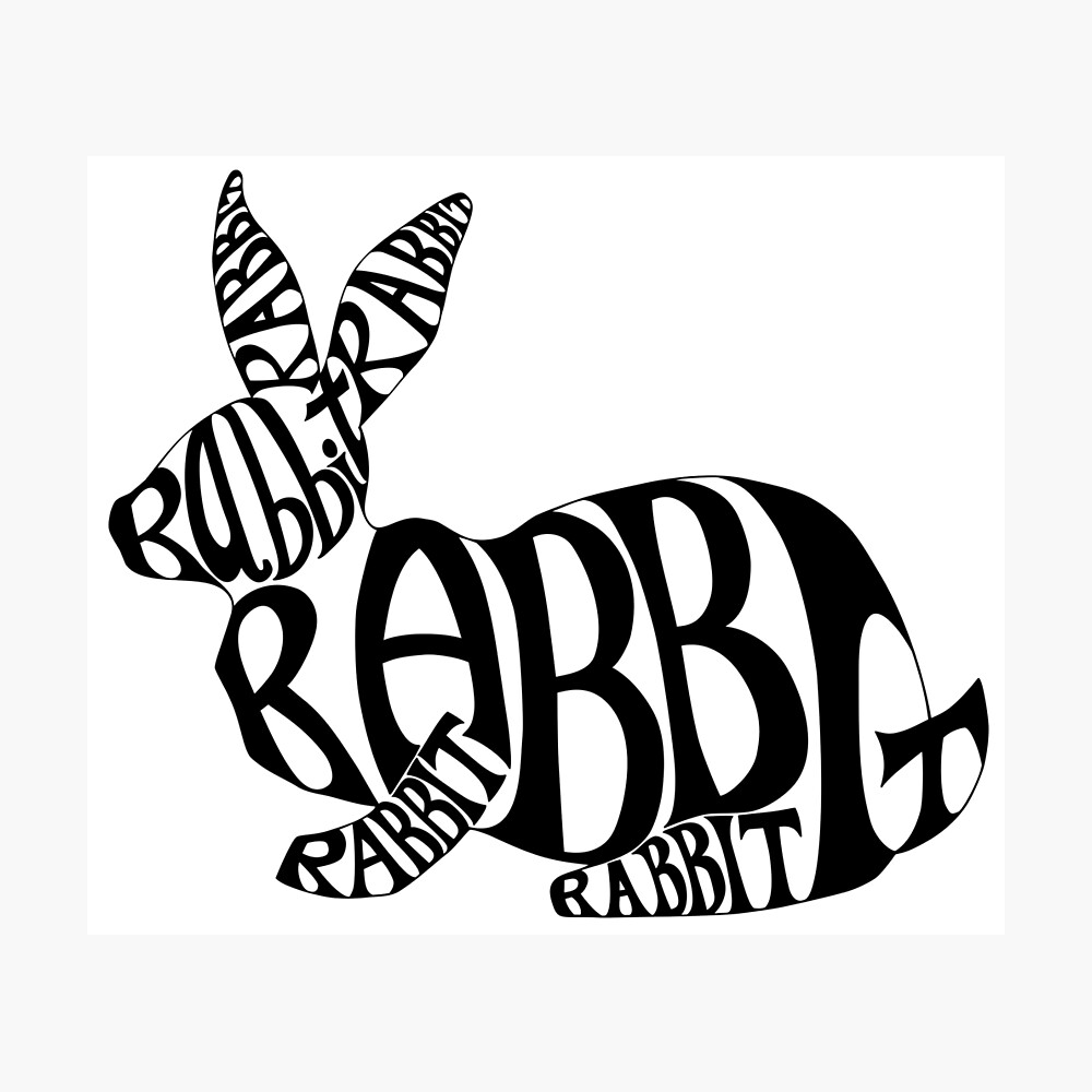 Black on white rabbit typography word art photographic print by brandysinclair redbubble