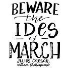 Beware the Ides of March! by Thenerdlady