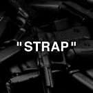 """"""" STRAP """" by Wave Lords United"""