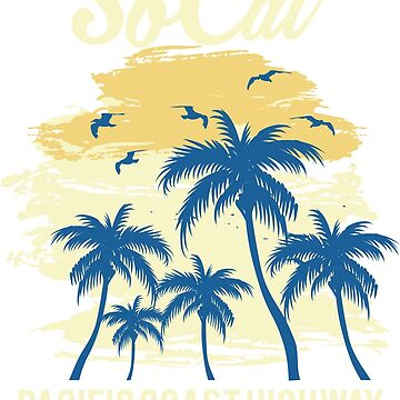 SoCal – Summer, Sand, Surf Design  by jGoDesigns