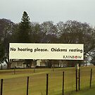 No hooting please, Chickens resting by Bev Pascoe