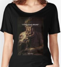 Stand Your Ground Women's Relaxed Fit T-Shirt