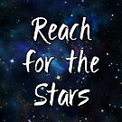 Reach for the Stars Galaxy Nebula Inspirational Quote by julieerindesign