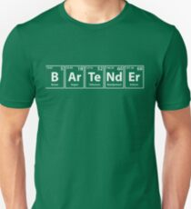 Bartender (B-Ar-Te-Nd-Er) Periodic Elements Spelling Unisex T-Shirt
