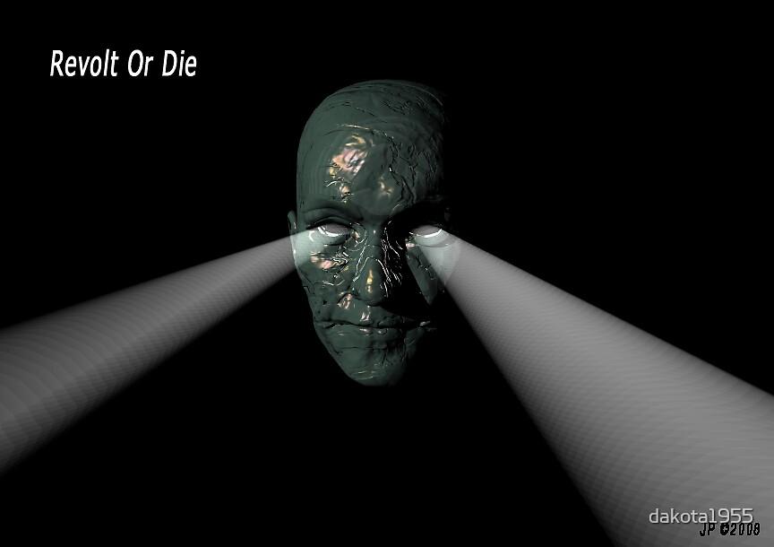 Rebel Or Die by dakota1955