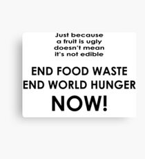 End food waste end world hunger now Canvas Print