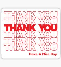 Thank You - Have A Nice Day Sticker