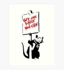 Banksy - Get Out While You Can Art Print