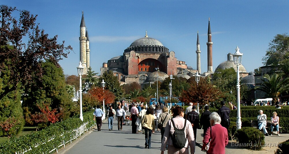 HAGIA SOFIA,  ISTANBUL, TURKEY by Edward J. Laquale