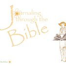 Journaling Through The Bible  by peabea