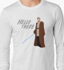 Obi Wan Kenobi - Hello There Long Sleeve T-Shirt