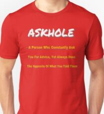 ASKHOLE ORANGE Unisex T-Shirt