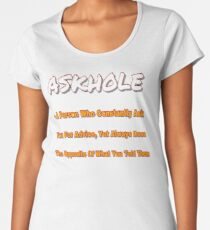 ASKHOLE ORANGE Women's Premium T-Shirt