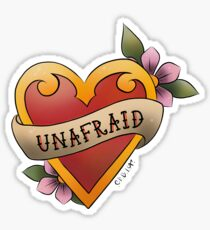 Unafraid Sticker