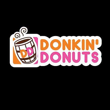 Donkin' Donuts by UnlikelyYuusha
