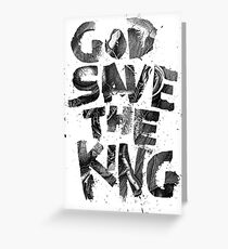 God Save the King Greeting Card