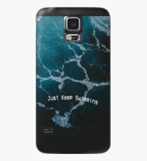 Just Keep Swimming Case/Skin for Samsung Galaxy
