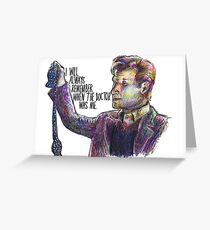 When the doctor was me Greeting Card