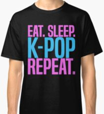 Eat. Sleep. K-Pop. Repeat. Cute Kawaii Classic T-Shirt