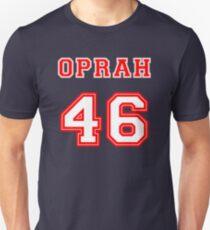 Oprah 2020 - Oprah 46 Unisex T-Shirt