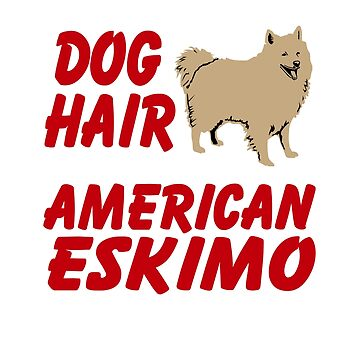 Awesome Gift For American Eskimo Dog. Shirt For Dog Lover. by BeautifulShirt