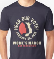 Women's march 2018, (hear our voice) San Francisco Unisex T-Shirt
