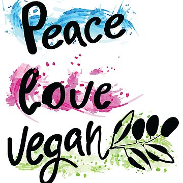 Peace love vegan by cheeckymonkey