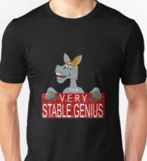 Very Stable Genius Unisex T-Shirt
