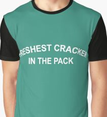 Freshest Cracker In The Pack Graphic T-Shirt