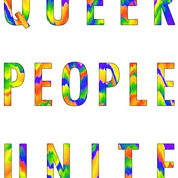 QUEER PEOPLE UNITE by taszyn