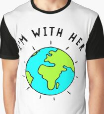 Im With Her, Earth Graphic T-Shirt