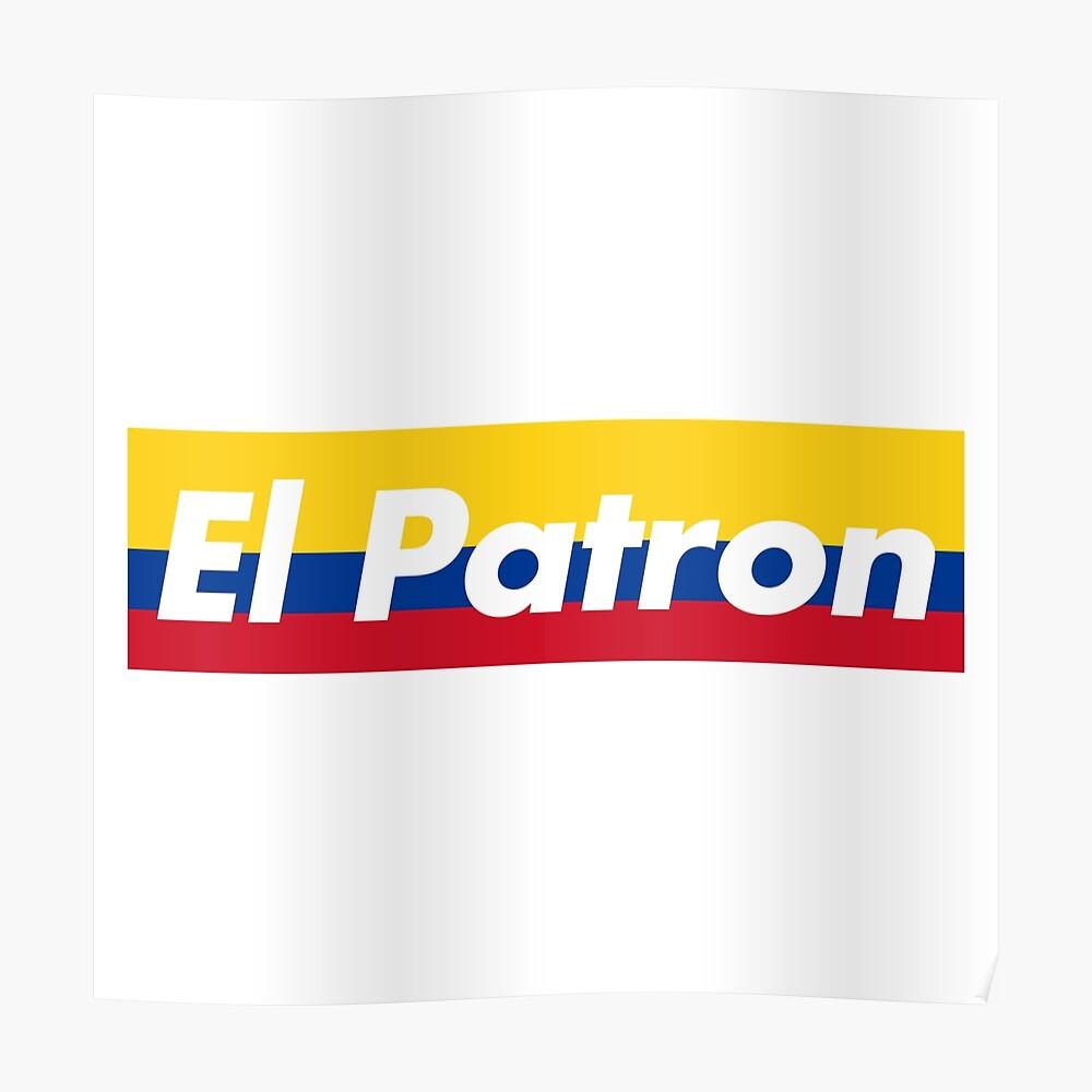 El Patron Supreme Colombia Poster