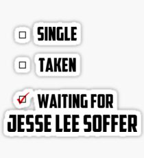 Waiting For Jesse Lee Soffer Sticker