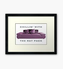 Chillin' With 'The Rat Pack' Framed Print
