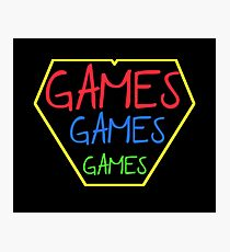 GAMES GAMES GAMES Photographic Print