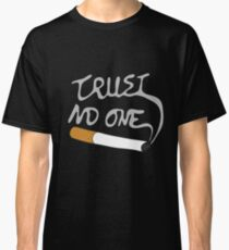TRUST NO ONE XFILES Classic T-Shirt