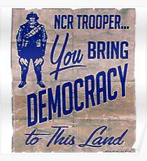 NCR Trooper = Democracy Poster